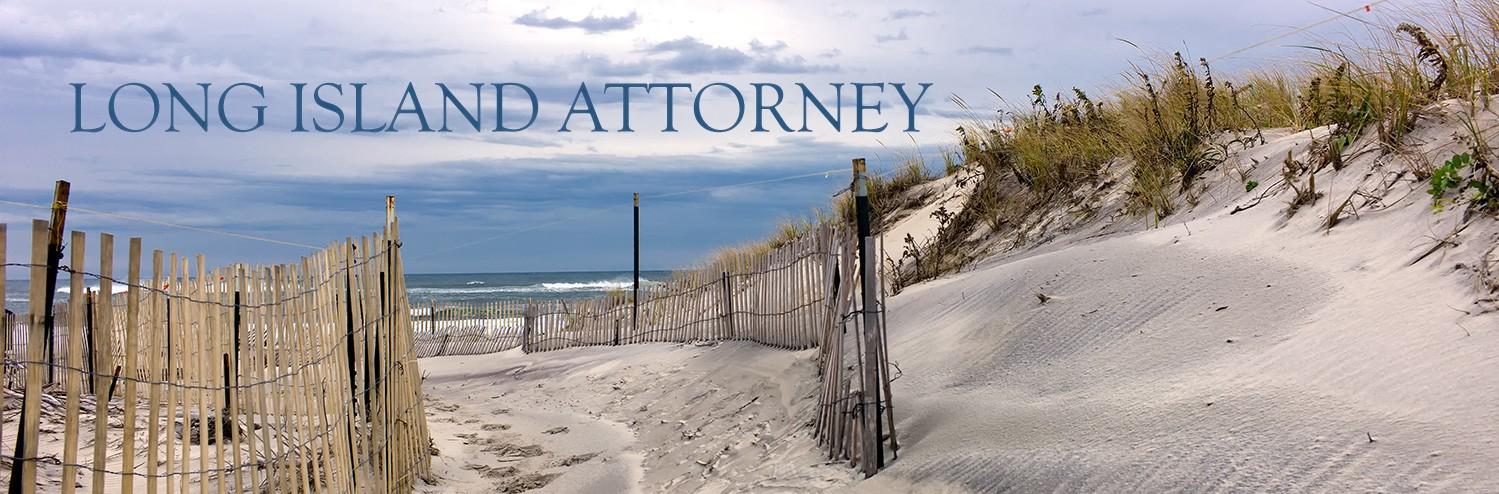 Long Island Attorney in New York